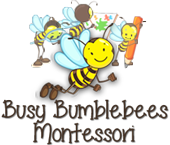 Busy Bumblebees Montessori