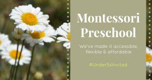 Accessible flexible and affordable Montessori preschool